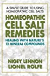 Homeopathic Cell Salt Remedies: Heali...