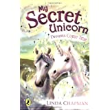 My Secret Unicorn: Dreams Come Trueby Linda Chapman