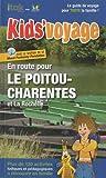 echange, troc Itak éditions - En route pour le Poitou-Charentes ! Et la Rochelle