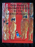 Peter Panini's Children's Guide to the Hawaiian Islands