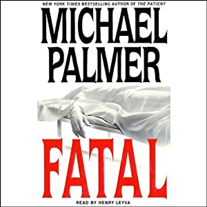 Fatal | [Michael Palmer]