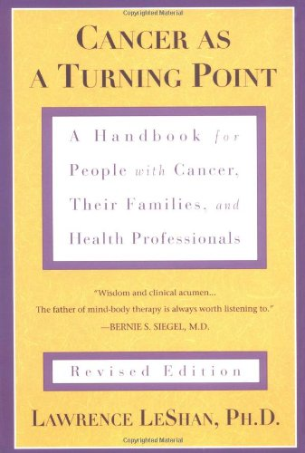 Cancer As a Turning Point: A Handbook for People with...