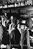 img - for Speak Easy, Anne book / textbook / text book