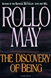 The Discovery of Being: Writings in Existential Psychology (0393312402) by May, Rollo