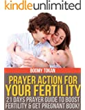 Prayer Book and Prayers for the Childless: 21 Days Prayer Action To Overcome Infertility Book (Overcoming By Prayer)