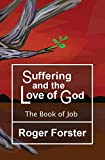 img - for Suffering and the Love of God: The Book of Job book / textbook / text book
