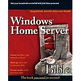 Windows Home Server Bible ~ Jennifer Ackerman Kettell