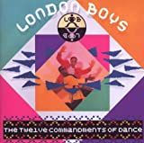 London Boys The Twelve Commandments Of Dance