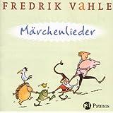 """M�rchenlieder: 9 Lieder nach den Br�der Grimmvon """"Fredrik Vahle"""""""