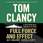 Full Force and Effect: A Jack Ryan Novel | [Mark Greaney]