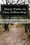 img - for Many Paths to One Fellowship: A Narrative Timeline of the history of Alcoholics Anonymous book / textbook / text book