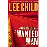 A Wanted Man (Jack Reacher) ~ Lee Child