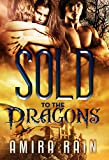 Sold To The Dragons (A BBW Paranormal Romance Book 1)