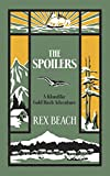 The Spoilers: A Klondike Gold Rush Adventure (Dover Mystery, Detective, Ghost Stories and Other Fiction)