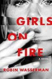 img - for Girls on Fire: A Novel book / textbook / text book