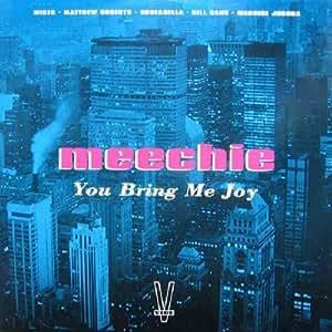 "You Bring Me Joy - Meechie 12"""