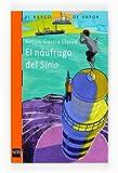 El náufrago del Sirio (Barco de Vapor Naranja)