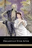 Pride and Prejudice and Zombies: Dreadfully Ever After