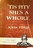 Tis Pity She's a Whore (0510341403) by Ford, John