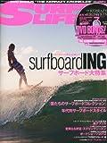 SURFIN' LIFE (サーフィンライフ) 2012年 07月号 [雑誌]