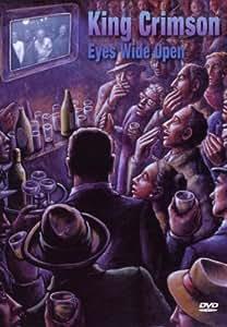 King Crimson: Eyes Wide Open [DVD] [2003]
