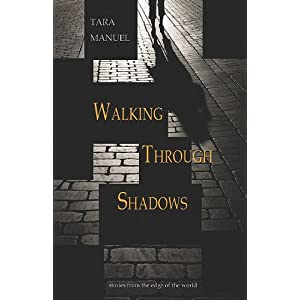 Walking Through Shadows