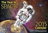 "The Year in Space 2015 Wall Calendar - Large Format 16"" X 22"" When Open - Over 120 Astronomy and Space Exploration Images - Daily Moon Phases - Space History Dates - Night Sky Events - Introduction by Bill Nye, CEO of The Planetary Society"