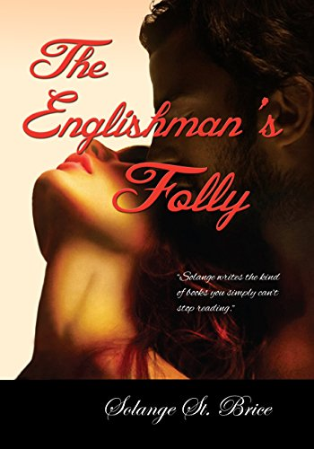The Englishman's Folly by Solange St. Brice ebook deal