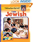 I Am Jewish (Talking About My Faith)