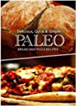 Delicious, Quick & Simple - Paleo Bre...