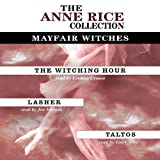 The-Witching-Hour-Lasher-Taltos-Anne-Rice-Value-Collection