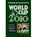 World Cup 2010: The Indispensable Guide to Soccer and Geopolitics
