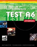 img - for Automotive ASE Test Preparation Manuals, 3E A6: Electrical/Electronics Systems (ASE Test Prep: Electrical/Electronics Systems Test A6) book / textbook / text book