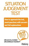 img - for Situation Judgement Test: How to approach the test with mock questions, answers and full explanations book / textbook / text book