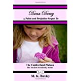 Dana Darcy: The Pride and Prejudice Sequel to The Cumberland Plateau ~ M. K. Baxley