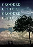 Tom Franklin Crooked Letter, Crooked Letter
