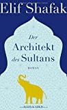 Der Architekt des Sultans