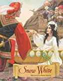 Snow White: A Tale from the Brothers Grimm
