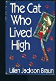 Cat Who Lived High (0399135545) by Braun, Lilian Jackson