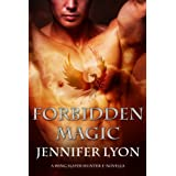 Forbidden Magic (Wing Slayer Hunter E-Novella)by Jennifer Lyon