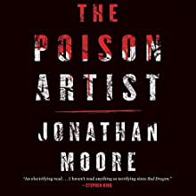 Poison Artist Audiobook by Jonathan Moore Narrated by Luke Daniels