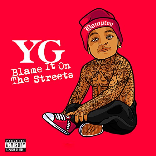 YG-Blame It On The Streets-CDEP-FLAC-2014-PERFECT Download