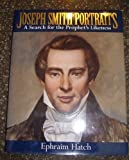 Joseph Smith Portraits: A Search for the Prophet's Likeness