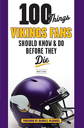 100-Things-Vikings-Fans-Should-Know-and-Do-Before-They-Die-100-ThingsFans-Should-Know