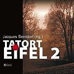 Tatort Eifel 2 | Jacques Berndorf (Hg.)