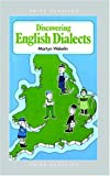 Discovering English Dialects (Shire Discovering) (0747801762) by Martyn Wakelin