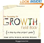 The Designing for Growth Field Book:...