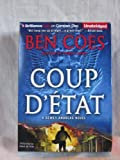 Coup DEtat by Ben Coes Unabridged CD Audiobook (Dewey Andreas International Thriller Series)