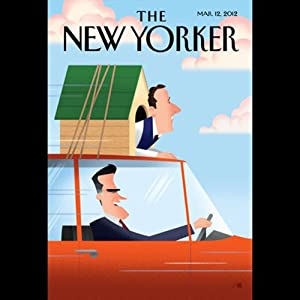 The New Yorker, March 12th 2012 (Ryan Lizza, Michael Specter, Dahlia Lithwick) Periodical