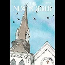 The New Yorker, June 29th 2015 (Jane Kramer, Alec Wilkinson, Jelani Cobb)  by Jane Kramer, Alec Wilkinson, Jelani Cobb Narrated by Todd Mundt